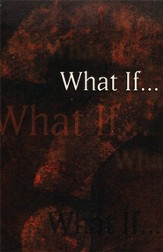 What If...? Pack of 25 Tracts