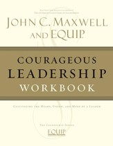 Courageous Leadership Workbook: The EQUIP Leadership Series - eBook