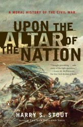 Upon the Altar of the Nation: A Moral History of the Civil War - eBook