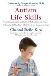 Autism Life Skills: From Communication and Safety to Self-Esteem and More - 10 Essential AbilitiesEvery Child Needs and Deserves to Learn - eBook