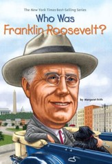 Who Was Franklin Roosevelt? - eBook