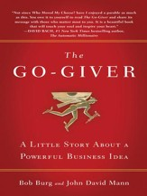 The Go-Giver: A Little Story About a Powerful Business Idea - eBook