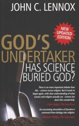 God's Undertaker: Has Science Buried God? New Updated Edition