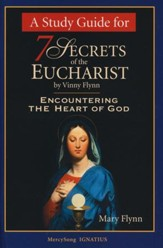 7 Secrets of the Eucharist Study Guide - Slightly Imperfect