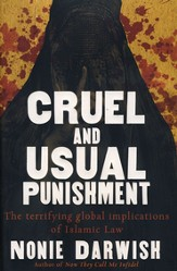 Cruel and Usual Punishment: The Terrifying Global Implications of Islamic Law - eBook