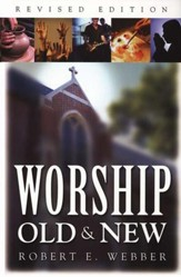 Worship, Old & New, Revised