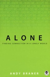 Alone: Finding Connection in a Lonely World - Slightly Imperfect