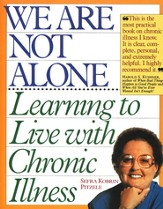 We Are Not Alone: Learning to Live with Chronic Illness