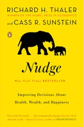 Nudge: Improving Decisions About Health, Wealth, and Happiness - eBook