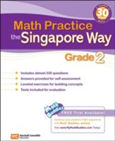 Math Practice the Singapore Way Grade 2