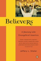 Believers: A Journey into Evangelical America - eBook