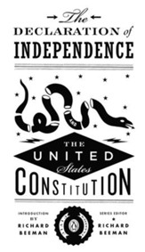 The Declaration of Independence and the United States Constitution - eBook