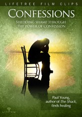 Confessions: Shedding Shame Through the Power of Confession