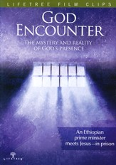 God Encounter: The Mystery and Reality of God's Presence