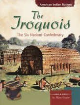 Iroquois: The Six Nations Confederacy