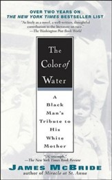The Color of Water: A Black Man's Tribute to His White Mother-Anniversary Edition-10th