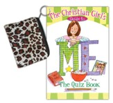 Christian Girl's Guide to Me: The Quiz Book