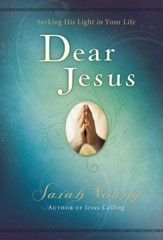 Dear Jesus: Seeking His Life in Your Life - eBook