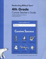 Cursive Success Teacher's Guide, Grade 4, Updated Edition