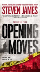 Opening Moves: The Bowers Files - eBook