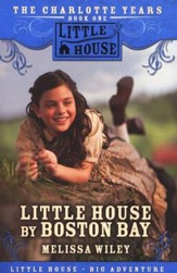 Little House by Boston Bay, The Charlotte Years #1