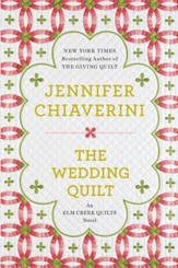 The Wedding Quilt: An Elm Creek Quilts Novel - eBook