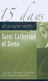 15 Days of Prayer with Saint Catherine of Siena
