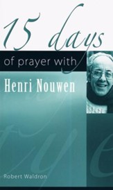 15 Days of Prayer with Henri Nouwen
