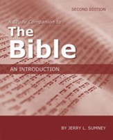 A Study Companion to The Bible: An Introduction, Second Edition