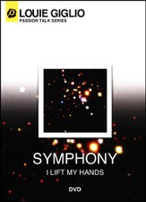 Symphony: I Lift My Hands, DVD