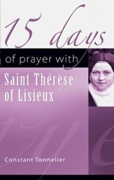 15 Days of Prayer with Therese of Lisieux