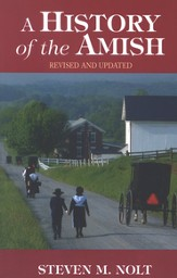 A History of the Amish, revised and updated