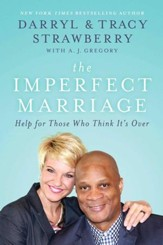 The Imperfect Marriage: Wisdom for Couples Starting Out . . . Or Starting Over - eBook