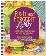 Fix-It and Forget-It Lightly: Healthy, Low-Fat Recipes for Your Slow Cooker - Slightly Imperfect