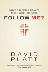 What Did Jesus Really Mean When He Said Follow Me? - eBook