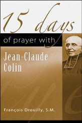15 Days of Prayer with Jean-Claude Colin