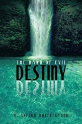 Destiny: The Dawn of Evil - eBook