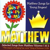 Bible Story Songs: Matthew Songs for Younger Singers CD