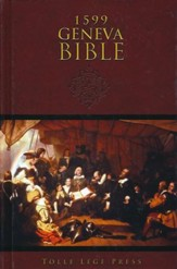 The Geneva Bible, 1599 Edition, Hardcover