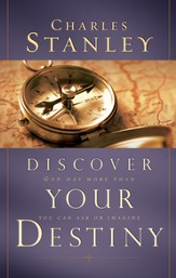 Discover Your Destiny: God Has More Than You Can Ask or Imagine - eBook
