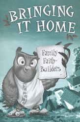 Bringing It Home: Family Faith-Builders, Package of 10 - Slightly Imperfect