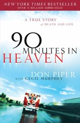 90 Minutes in Heaven: A True Story of Death & Life / Special edition - eBook