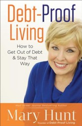 Debt-Proof Living: How to Get Out of Debt & Stay That Way - eBook