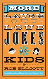 More Laugh-Out-Loud Jokes for Kids - eBook