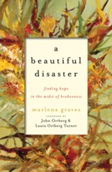 Beautiful Disaster, A: Finding Hope in the Midst of Brokenness - eBook