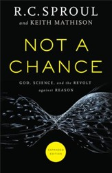 Not a Chance: God, Science, and the Revolt Against Reason / Expurgated - eBook
