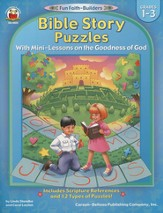 Bible Story Puzzles with Mini-Lessons on the Goodness of God Grades 1-3