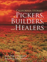 California Stories of Pickers, Builders, and Healers - eBook