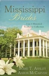 Mississippi Brides: 3-in-1 Historical Collection - eBook