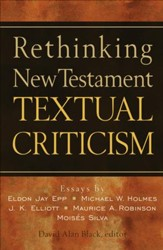 Rethinking New Testament Textual Criticism - eBook